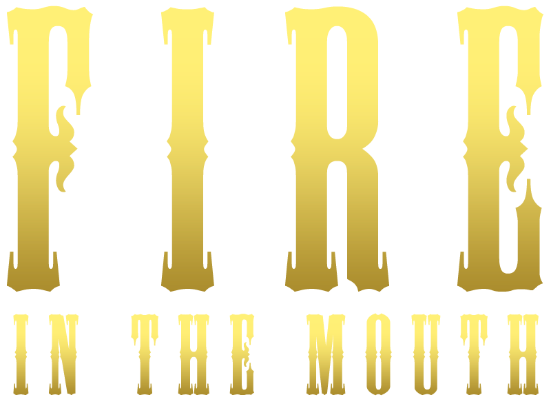 Fire in the mouth